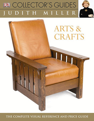 Arts and Crafts by Judith H. Miller