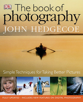 The Book of Photography by John Hedgecoe