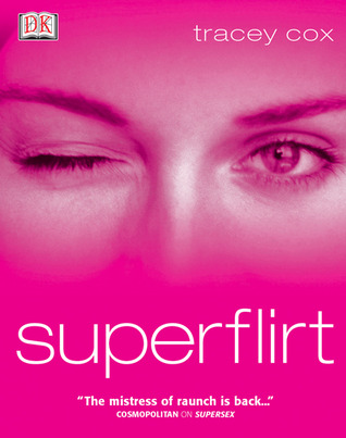Superflirt by Tracey Cox
