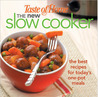 The New Slow Cooker: The Best Recipes for Today's One-Pot Meals