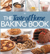 The Taste of Home Baking Book by Taste of Home