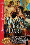 Maya's Triple Dare by Heather Rainier