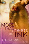 More than Meets the Ink by Elle Aycart