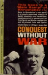 Conquest Without War