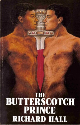The Butterscotch Prince by Richard Walter Hall
