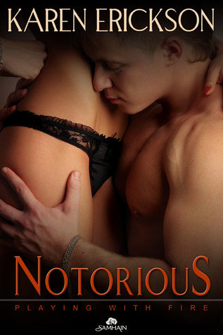 Notorious by Karen  Erickson