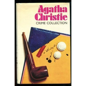 Peril at End House / The Body in the Library / Hercule Poirot's Christmas [Agatha Christie Crime Collection]