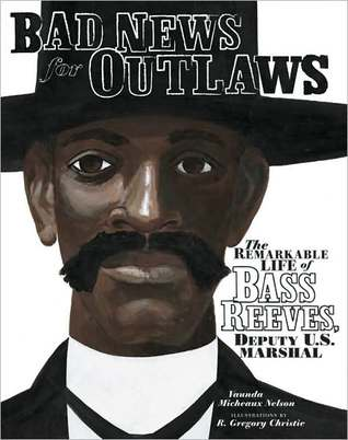 Bad News for Outlaws by Vaunda Micheaux Nelson