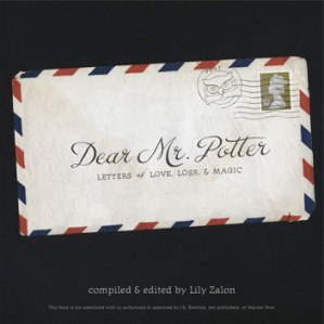 Dear Mr. Potter: Letters of Love, Loss, and Magic