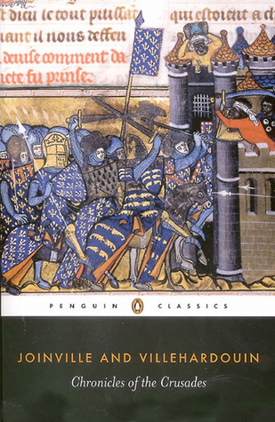 Chronicles of the Crusades by John de Joinville