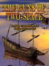 The Guns of Two-Space (Two-Space War, #2)