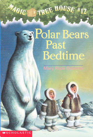 Polar Bears Past Bedtime (Magic Tree House, No 12)