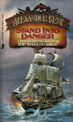 Stand into Danger (Richard Bolitho, #4)