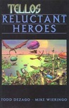 Tellos, Volume 1: Reluctant Heroes