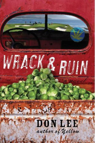 Wrack and Ruin by Don  Lee