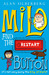 Milo And The Restart Button by Alan Silberberg