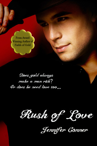 Rush of Love by Jennifer Conner