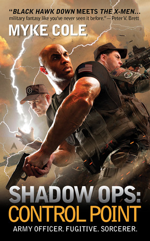 Control Point (Shadow Ops, #1)