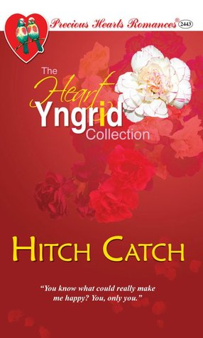 Hitch Catch (Precious Hearts Romances, #2443)