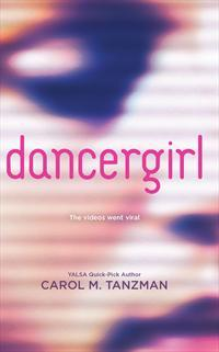 dancergirl by Carol M. Tanzman