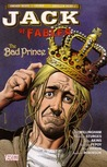 Jack of Fables: The Bad Prince (Jack of Fables, #3)