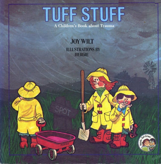Tuff Stuff: A Children's Book about Trauma