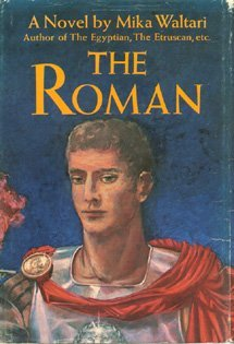 The Roman by Mika Waltari