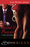 Bound and Pleasured (The Masters #2)