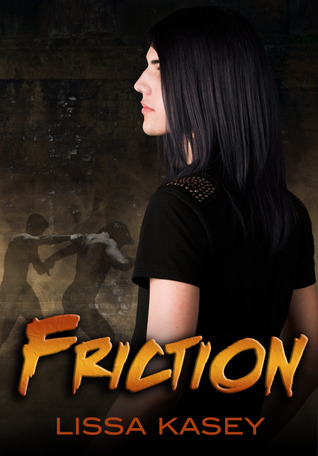 Friction by Lissa Kasey