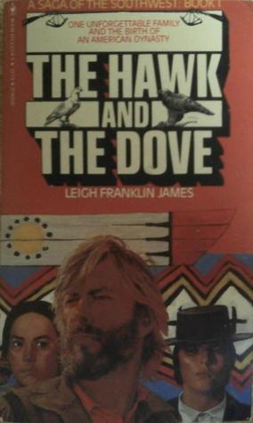 The Hawk and the Dove by Leigh Franklin James