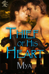 Thief of His Heart by Mya