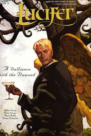 Lucifer, Vol. 3: A Dalliance With the Damned (Lucifer, #3)