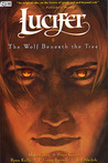 Lucifer, Vol. 8: The Wolf Beneath the Tree (Lucifer, #8)
