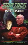 Intellivore (Star Trek: The Next Generation, #45)