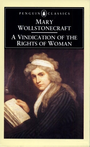 A Vindication of the Rights of Woman by Mary Wollstonecraft