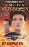 The Murdered Sun (Star Trek: Voyager, #6)