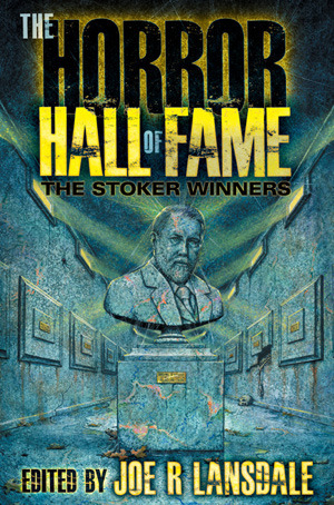 The Horror Hall of Fame by Joe R. Lansdale