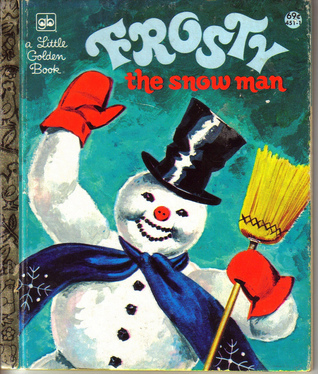 Frosty the Snow Man by Jane Werner Watson