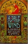 A Tale of the Wind: A Novel of 19Th-Century France