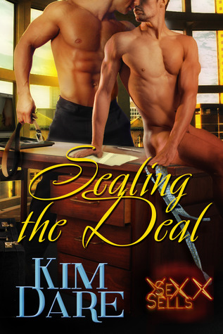 Sealing the Deal by Kim Dare