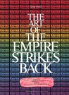 The Art of The Empire Strikes Back by Deborah Call