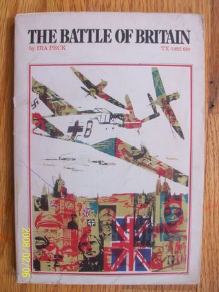 The Battle of Britain by Ira Peck