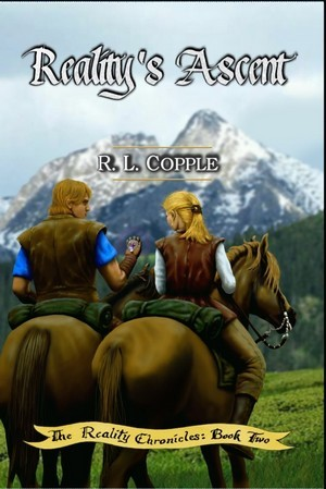 Reality's Ascent by R.L. Copple