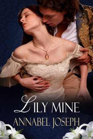 Lily Mine by Annabel Joseph