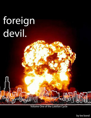 Foreign Devil by Lee Bond