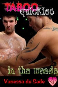In The Woods (Taboo Incest Quickies, #1)