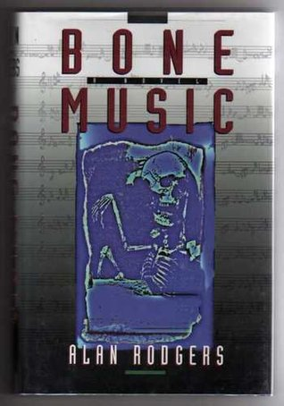 Bone Music by Alan Rodgers