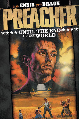 Until the End of the World (Preacher, #2)