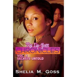 Secrets Untold (Lip Gloss Chronicles, #4)