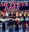 Of Muppets and Men: The Making of the Muppet Show